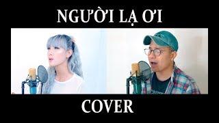 Người Lạ Ơi (remix) - Việt Hình , Mindy Huỳnh