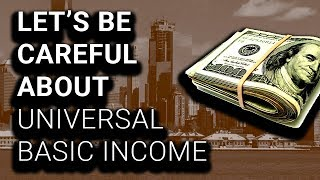 Don't Let Universal Basic Income Become a Scam