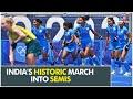 Tokyo 2020: Indian Women Hockey Teams historic march into semis