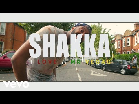 Shakka - I Love the Way ft. Mr. Vegas