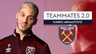 Who takes a RIDICULOUS amount of selfies? | Marko Arnautović | Teammates 2.0
