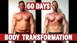 60 Days Fat To Fit Body Transformation!