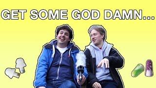 Get Some God Damn…