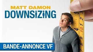 Downsizing :  bande-annonce VF