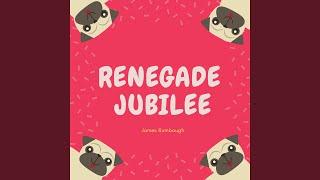 Renegade Jubilee