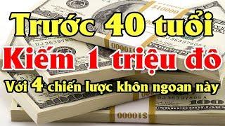 4 chiến lược khôn ngoan nhất để kiếm được 1 triệu USD trước 40 tuổi | Tài chính 24H