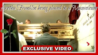 "Aretha Franklin's body being placed in a (MASOLEUM) | ""A FINAL GOODBYE"""