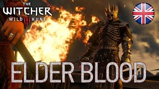 The Witcher 3: Wild Hunt - Elder Blood