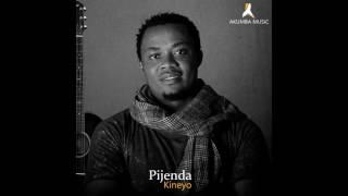 Pijenda - Kineyo