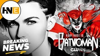 Ruby Rose Cast as Batwoman for The CW