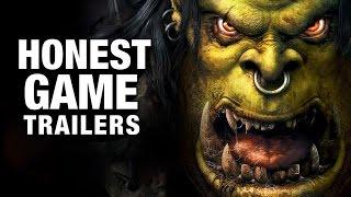 WARCRAFT (Honest Game Trailers)