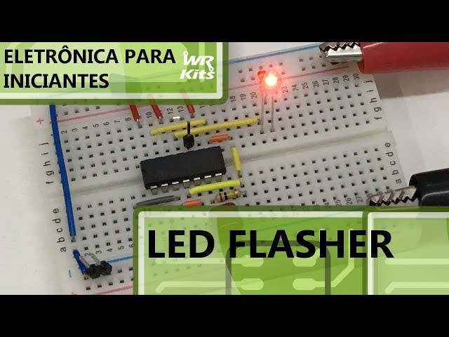 LED FLASHER | Eletrônica para Iniciantes #090