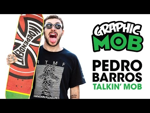 Talkin MOB: Pedro Barros x Independent Truck Co. Graphic MOB