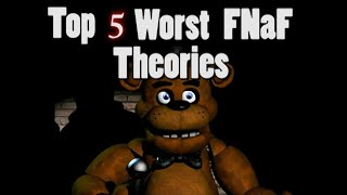 Five Nights at Freddy's: Top 5 Worst Theories