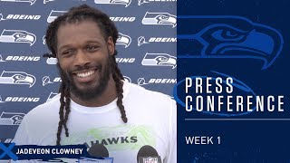 Defensive End Jadeveon Clowney Week 1 Press Conference | 2019 Seattle Seahawks