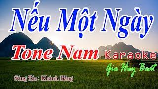 Nếu Một Ngày - Karaoke - Tone Nam - Nhạc Sống - gia huy beat