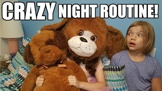 Crazy Night Time Routine!