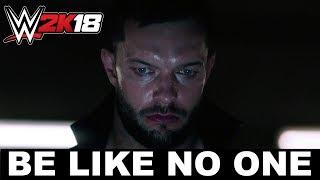 WWE 2K18 - 'Be Like No One' Tévéreklám