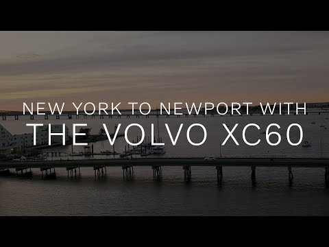 New York To Newport In The Volvo XC60 Twin Engine