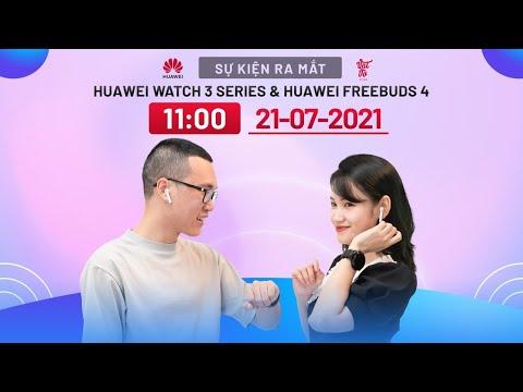 [LIVE] Sự kiện ra mắt Huawei Watch 3 series và Freebuds 4