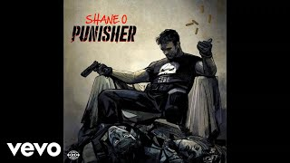 Shane O - Punisher (Official Audio)