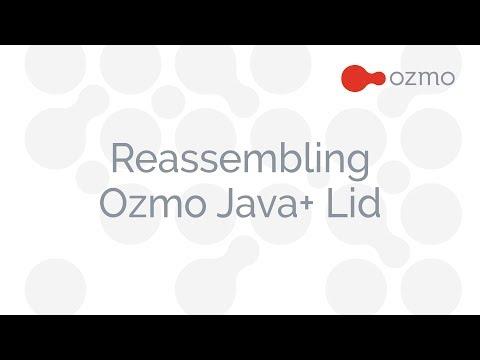 Ozmo Smart Bottle Customer Service Series 6 Reassembling Ozmo Java+ lid