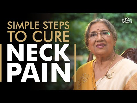 Neck Pain | Follow this Simple Steps to get Cure | Dr. Hansaji Yogendra