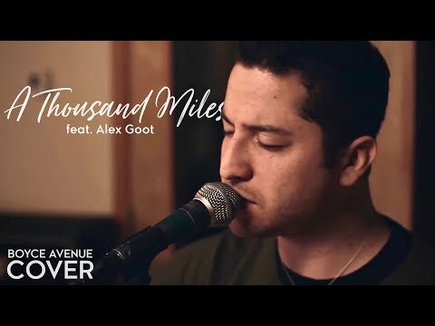Baixar A Thousand Miles - Vanessa Carlton (Boyce Avenue feat. Alex Goot acoustic cover) on iTunes & Spotify