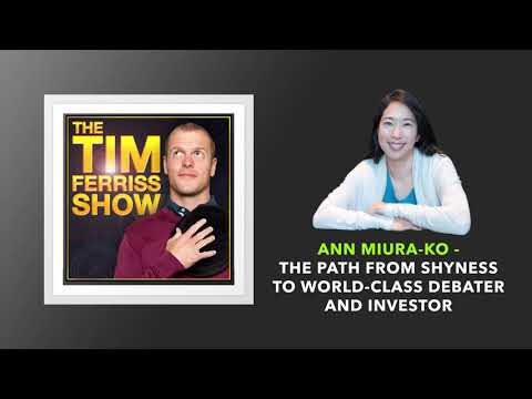 Ann Miura Ko Interview | The Tim Ferriss Show (Podcast)
