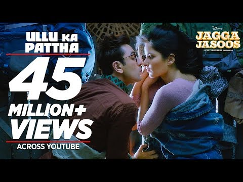 Ullu Ka Pattha Video Song - Jagga Jasoos - Ranbir Katrina - Pritam, Amitabh B, Arijit Singh