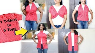 Convert Your Old T-shirt in 2 Minutes & Wear It In 5 Different Ways | No-Sew DIY