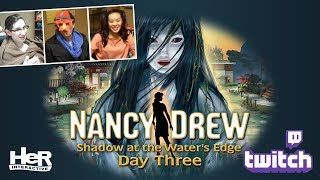 Nancy Drew: Shadow at the Water's Edge Halloween [Day Three: Twitch] | HeR Interactive