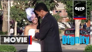 AFROVIEW:-Dignity  Eritrean Movie