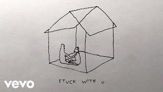 Ariana Grande, Justin Bieber - Stuck with U (Lyric Video)