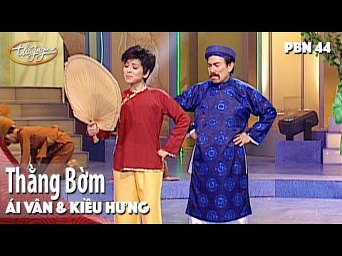 PBN 44 | Ái Vân & Kiều Hưng - Thằng Bờm