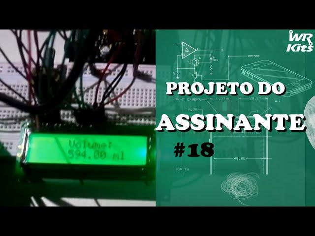 MEDIDOR DE VOLUME DE LÍQUIDOS COM ARDUINO | Projeto do Assinante #018