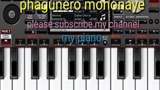 Bengali song phagunero mohonaye mobile piano instrument VIP account by my piano