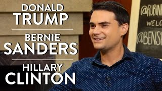 Ben Shapiro on Donald Trump, Bernie Sanders, and Hillary Clinton
