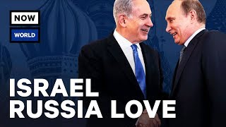 Why Do Israel and Russia Love Each Other? | NowThis World
