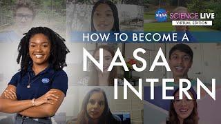 NASA Science Live: How to Become a NASA Intern