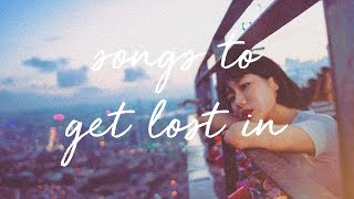 songs-to-get-lost-in-a-super-chill-music-mix.jpg