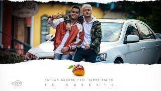 "Nathan Barone - ""Tá Carente"" ft. Jerry Smith"