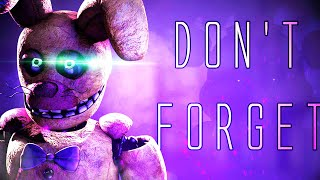 "(SFM) FNAF SONG ""Don't Forget"" [Official Animation]"