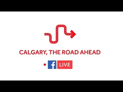 Calgary -  The Road Ahead