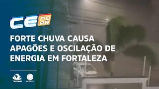Forte chuva causa apagões e oscilação de energia na grande Fortaleza