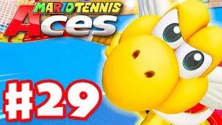 Mario Tennis Aces - Gameplay Walkthrough Part 29 - Koopa Paratroopa! (Nintendo Switch)