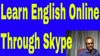 Learn English Online Through Skype With An Indian Teacher!