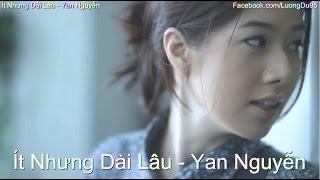 Ít Nhưng Dài Lâu - Yan Nguyễn (Video Lyrics)