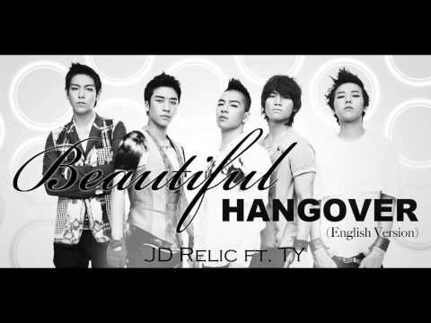 Beautiful Hangover (English Version) - Big Bang Cover - JD Relic ft. Terry He