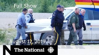 The National for August 12, 2019 — Fugitives' Autopsy, Epstein Investigation, Hong Kong Protests